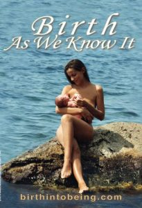 Birth as we know it - Birth into being